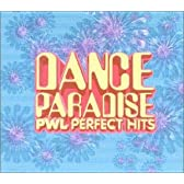 DANCE PARADISE~PWL PERFECT HITS