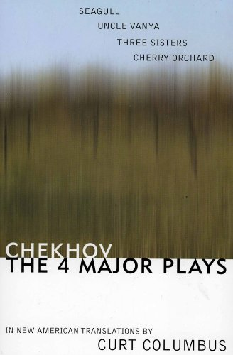 Chekhov: The Four Major Plays: Seagull, Uncle Vanya,...