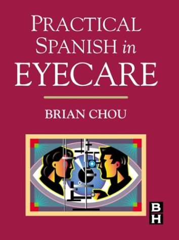 Practical Spanish in Eyecare, 1e