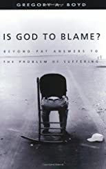Is God to Blame?: Moving Beyond Pat Answers to the Problem of Evil