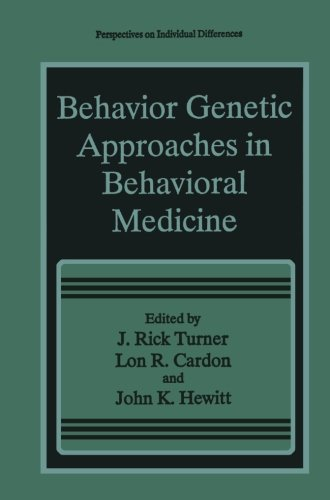 Behavior Genetic Approaches in Behavioral Medicine (Perspectives on Individual Differences)