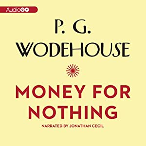 Money for Nothing | [P. G. Wodehouse]