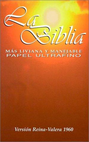 La Biblia Mas Liviana Y Manejable Papel Ultrafino Spanish Edition