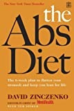 The Abs Diet: The 6-week Plan to Flatten Your Stomach and Keep You Lean for Life