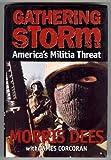 Gathering Storm: America's Militia Threat (006017403X) by Dees, Morris