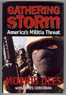 Gathering Storm: America's Militia Threat, Dees,Morris/Corcoran,James