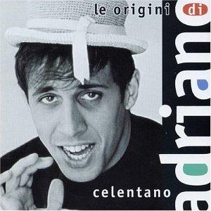 CELENTANO adriano - Le Origini Di Adriano Celentano, Vol. 1-2: 1957-1972 - Zortam Music