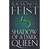 Shadow of a Dark Queen (The Serpentwar Saga, Book 1): Serpentwar Saga Bk. 1by Raymond E. Feist