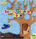img - for Seme, pianta, fiore book / textbook / text book