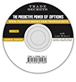 img - for [ THE PREDICTIVE POWER OF OPTIONS (TRADE SECRETS (MARKETPLACE BOOKS AUDIO)) - GREENLIGHT ] By McMillan, Larry ( Author) 2005 [ Compact Disc ] book / textbook / text book