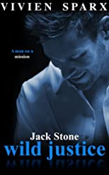 JACK STONE - WILD JUSTICE (The Dark Master Series)