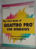 The First Book of Quattro Pro for Windows (0672274043) by McFedries, Paul