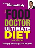 Ian Marber The Food Doctor Ultimate Diet: Changing the Way You Eat for Good