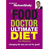 The Food Doctor Ultimate Diet: Changing the Way You Eat for Goodby Ian Marber