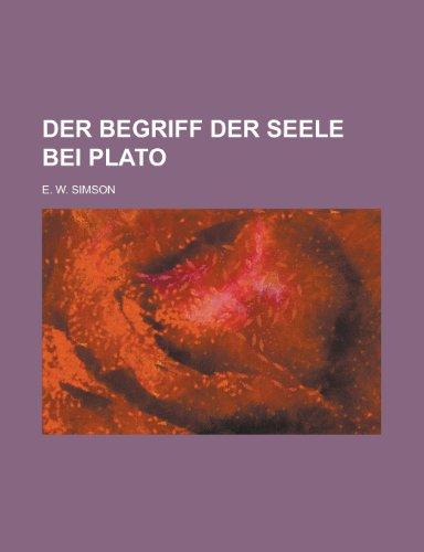 Der Begriff Der Seele Bei Plato