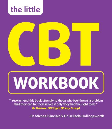 The Little CBT Workbook, by Dr. Michael Sinclair