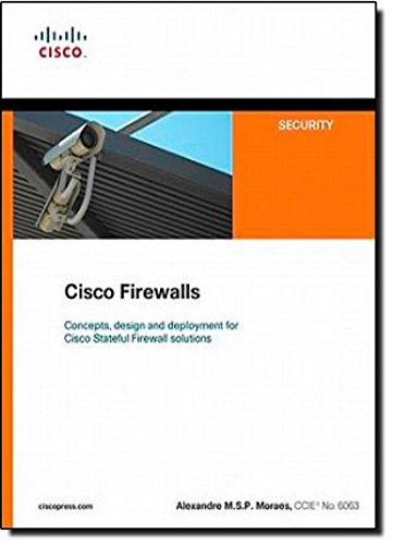 Cisco Firewalls (Cisco Press Networking Technology Series)