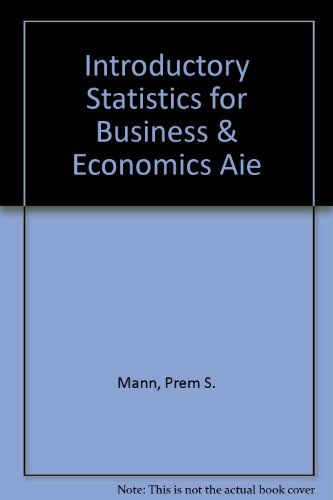 Introductory Statistics for Business & Economics Aie