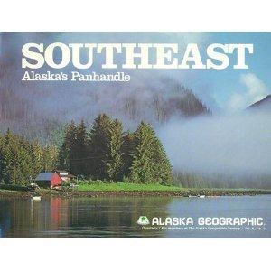 Southeast, Alaska's panhandle (Alaska geographic) Patricia Roppel