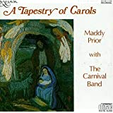 Tapestry of Carols ~ Maddy Prior