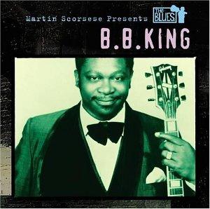 B. B. King - Martin Scorsese Presents The Blues:  B.B. King - Zortam Music
