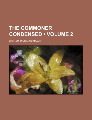 The Commoner Condensed (Volume 2)