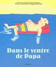 Dans le ventre de papa par Carl Norac