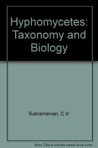 Hyphomycetes: Taxonomy And Biology