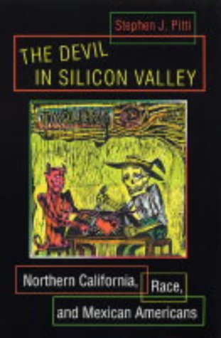 The Devil in Silicon Valley: Northern California, Race,...