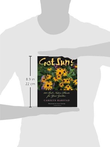 Got Sun?: 200 Best Native Plants for Your Garden