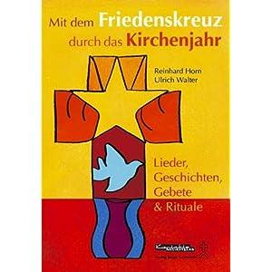 eBook Cover für  Mit dem Friedenskreuz durch das Kirchenjahr Lieder Geschichten Gebete amp Rituale