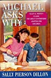 img - for Michael Asks Why: Ellen G. White's Classic the Great Controversy Adapted for Children book / textbook / text book
