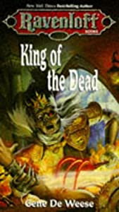 King Of The Dead (Ravenloft) by Gene DeWeese and Danilo Gonzalez