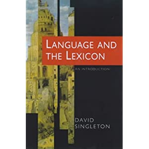 Language and the Lexicon - David Singleton