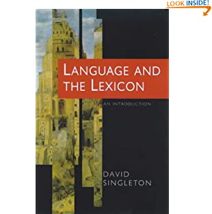 Language and the Lexicon: An Introduction (Paperback)