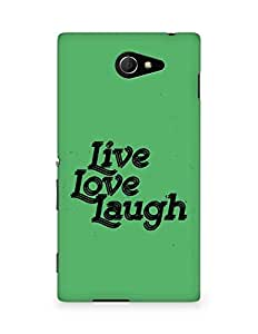 Amez Live Love Laugh Back Cover For Sony Xperia M2 D2302