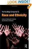 The Routledge Companion to Race and Ethnicity (Routledge Companions)