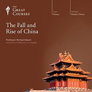 The Fall and Rise of China | [The Great Courses]