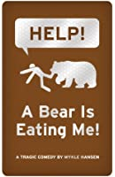 Help! A Bear Is Eating Me! (English Edition)