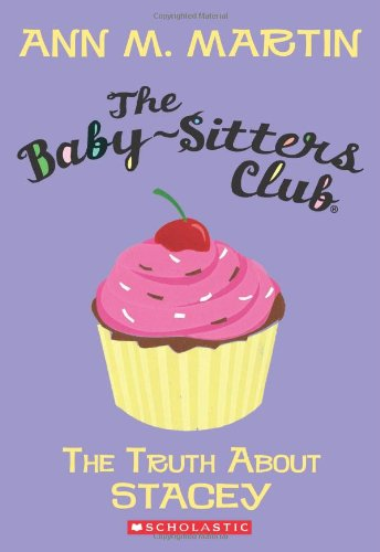 The Baby-Sitters Club #03:  The Truth About Stacey