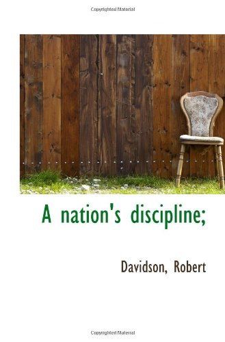 A nation's discipline;