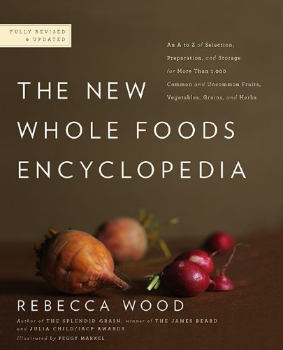 The New Whole Foods Encyclopedia: A Comprehensive Resource for Healthy Eating (Healing Foods compare prices)