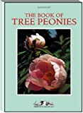 img - for The Book of Tree Peonies book / textbook / text book