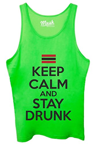 Canotta KEEP CALM AND STAY DRUNK - FUNNY by MUSH Dress Your Style - Uomo-M Verde Fluo
