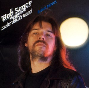 Bob Seger & the Silver Bullet Band - Night Moves [Remastered] - Zortam Music