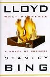 Lloyd--What Happened: A Novel of Business