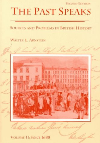 The Past Speaks: Sources and Problems in British History,...