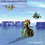 Chameleons UK Live Shreds