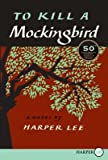 img - for To Kill a Mockingbird, 50th Anniversary Edition book / textbook / text book