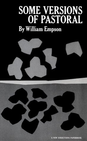 Some Versions of Pastoral (New Directions Paperbook ; 92), WILLIAM EMPSON